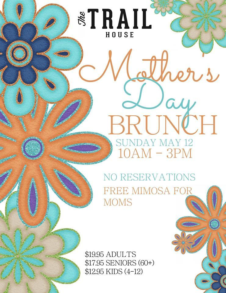 The Trail House Mother's Day Brunch