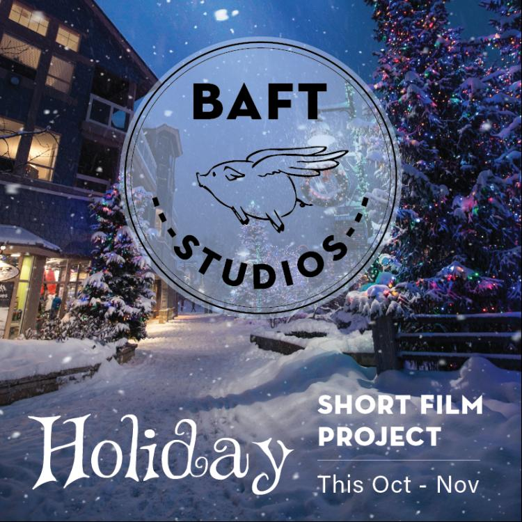 BAFT Holiday Short Film Project