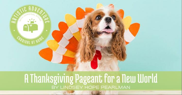 A Thanksgiving Pageant for a New World