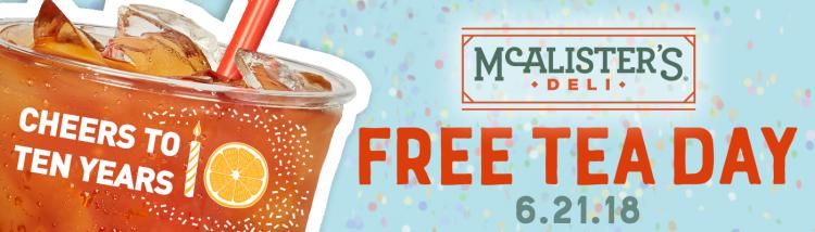 FREE TEA DAY at McAlister's Deli