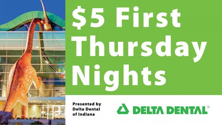First Thursday Nights at Children's Museum Indianapolis