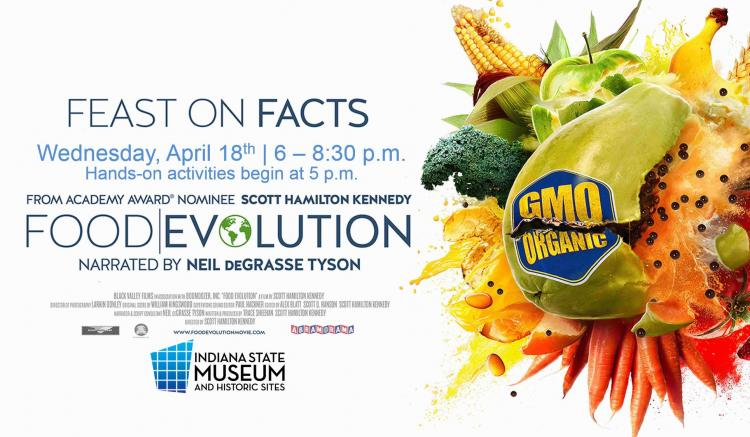 Food Evolution Movie & Discussion at Indiana State Museum