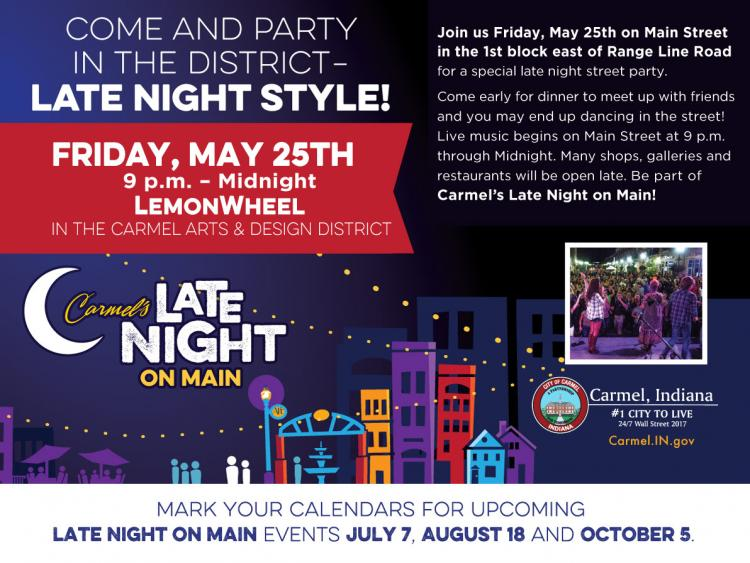 Late Night on Main - Carmel Arts & Design District