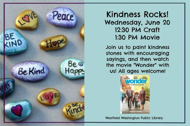 Paint Kindness Rocks & Watch Movie Wonder at Westfield Library
