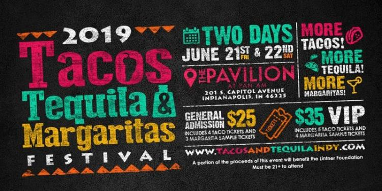 Tacos, Tequila and Margaritas Festival - Indianapolis