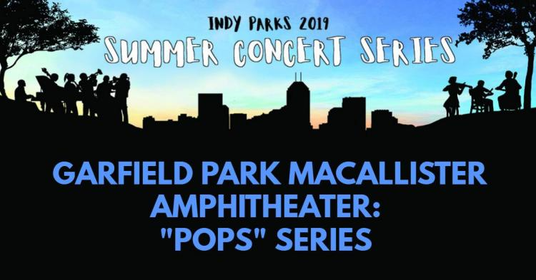 POPS Concert Series at the Garfield Park - Indianapolis