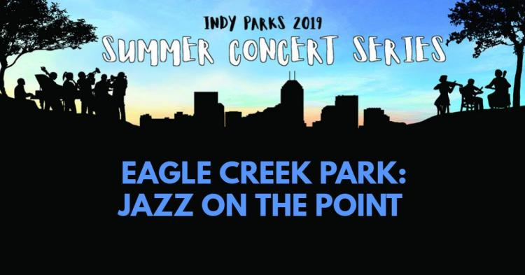 Eagle Creek Jazz on Point Concert Series