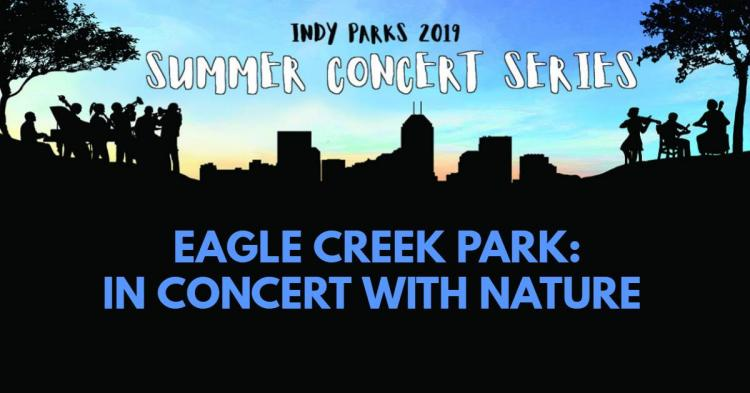 Eagle Creek In Concert with Nature - Concert Series