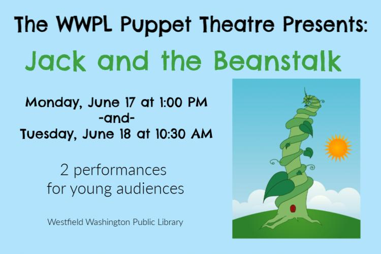 WWPL Puppet Theatre presents Jack and the Beanstalk!