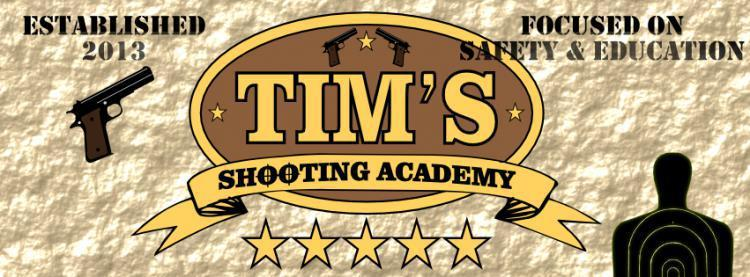 Tim's Shooting Academy is OPEN - Classes & Store