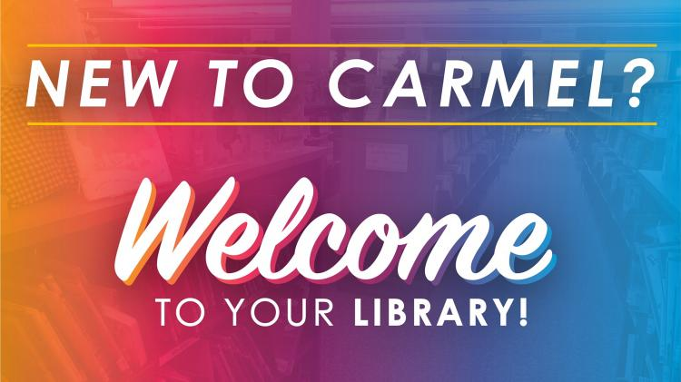 Welcome to your Carmel Library