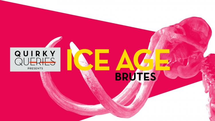Quirky Queries: Ice Age Brutes at Indiana State Museum