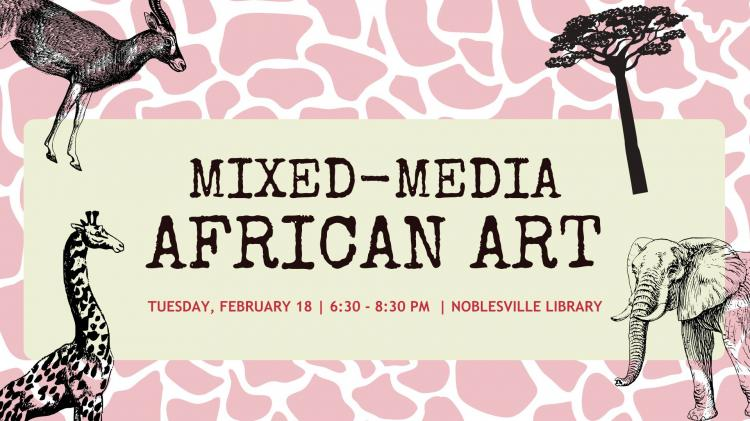 Mixed Media African Art at Noblesville Library