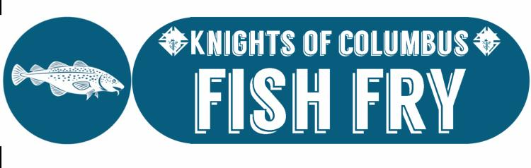 Knights of Columbus Lenten Fish Fry at Our Lady of Grace
