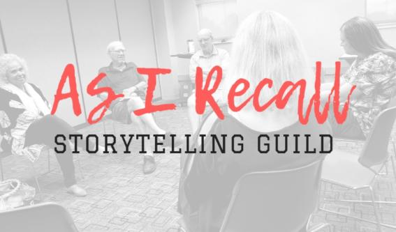 As I Recall Storytelling Guild - Virtual Meeting