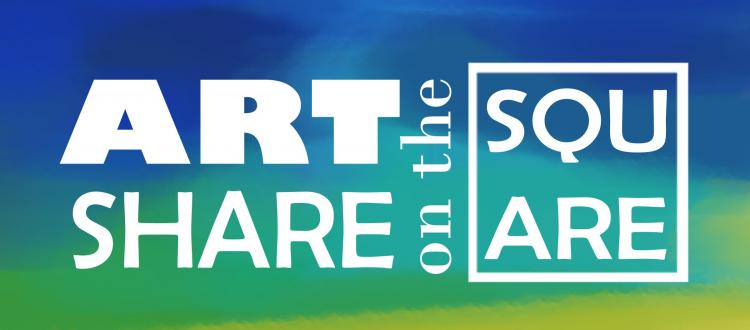 Art SHARE on the Square