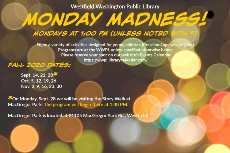 Monday Madness at Westfield Library