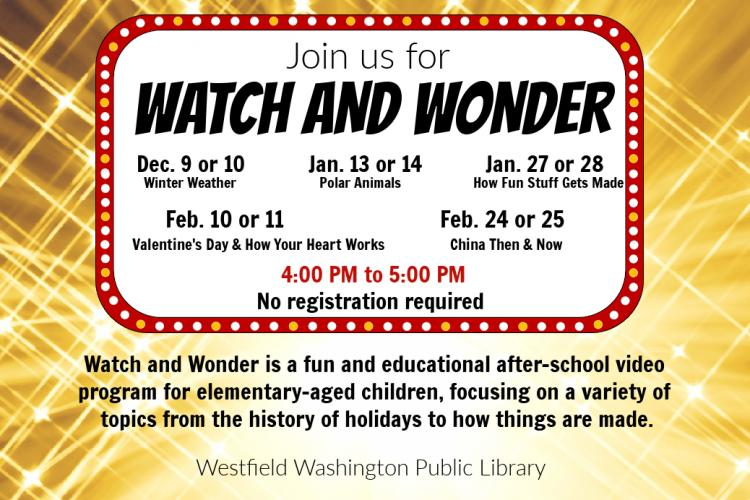 Watch and Wonder at Westfield Library