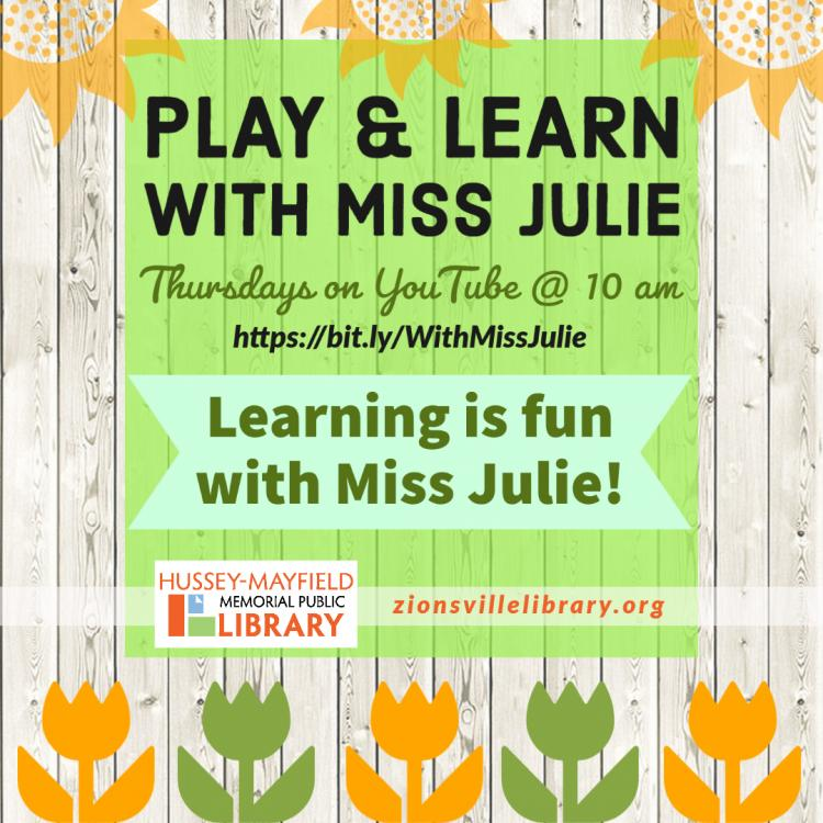 Play and Learn with Miss Julie - VIRTUAL