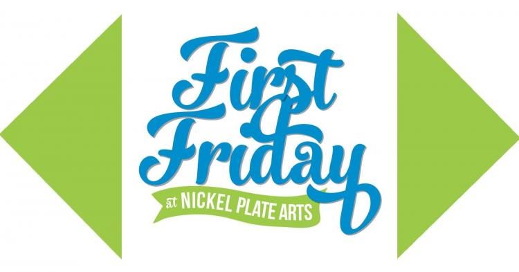 Nickel Plate Arts First Friday