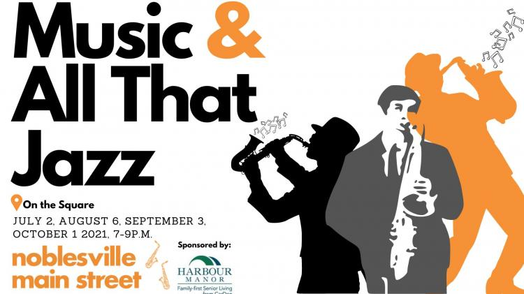 Music & All That Jazz in Noblesville