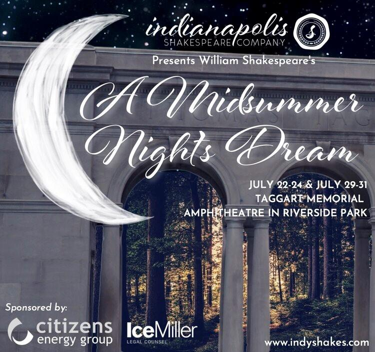 Indy Shakes Presents: A Midsummer Night's Dream