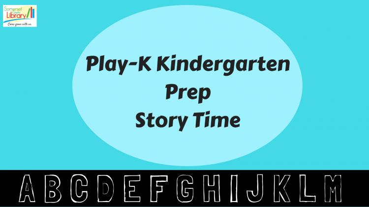 Play-K: Kindergarten Prep Story Times | Somerset County Library