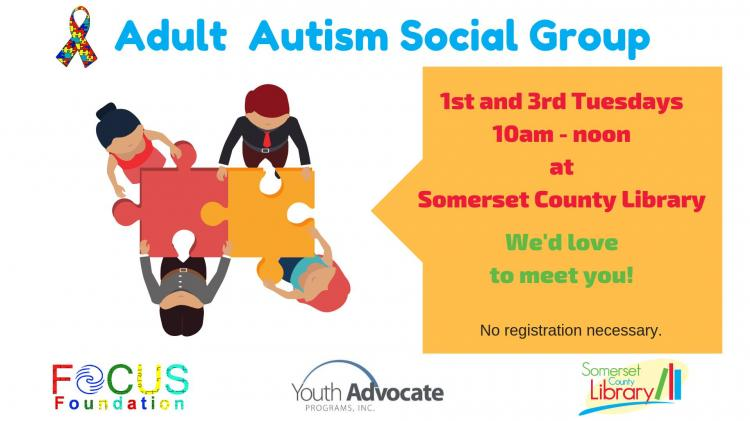 Adult Autism Social Group, 1st & 3rd Tuesdays | Somerset County Library