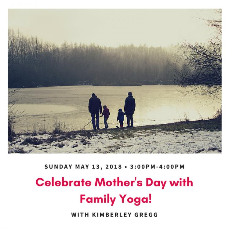 Celebrate Mother's Day with Family Yoga