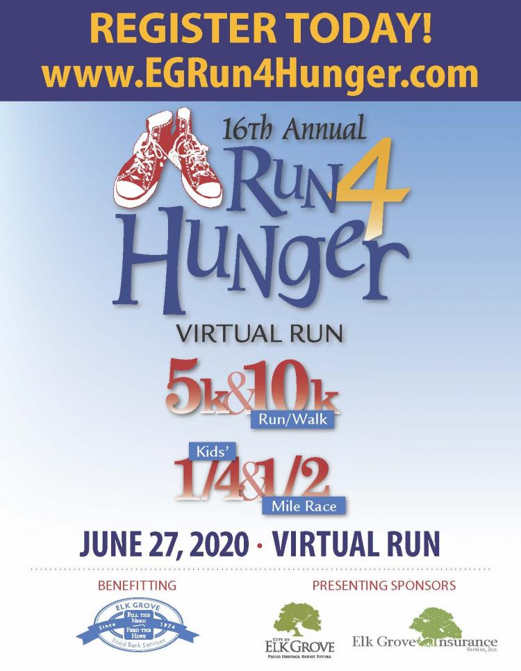16th Annual ELk Grove Run 4 Hunger Virtual Run