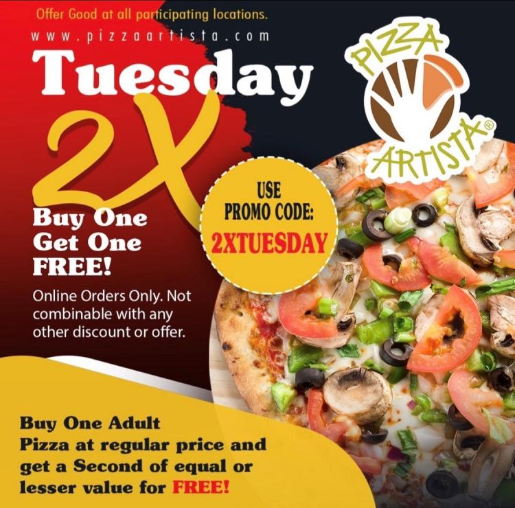 2X Tuesday at Pizza Artista