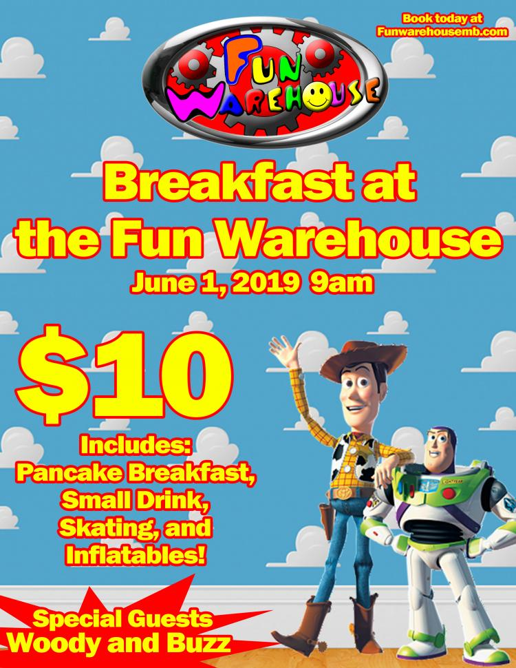 Register for Breakfast w/ Woody & Buzz Light Year June 1st at Fun Warehouse