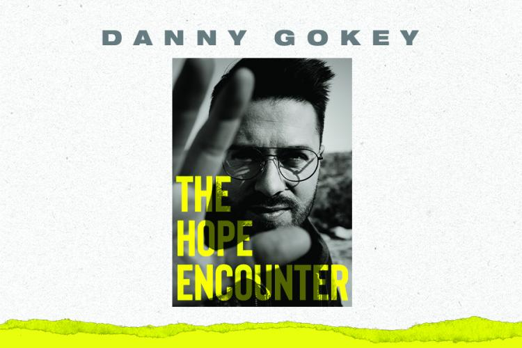 Danny Gokey - The Hope Encounter