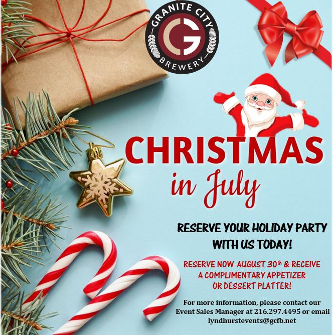 Granite City Private Dining Christmas in July Special Now-August 30th!