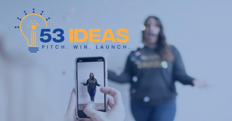 53 Ideas Pitch Competition - Enter for a Chance at $10,000