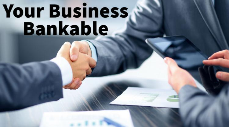 Your Business Bankable