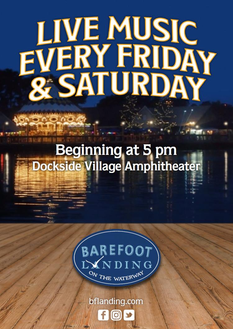 Live Music Every Friday and Saturday at Barefoot Landing