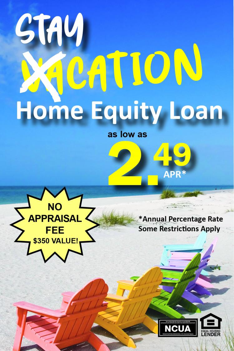 Stay-cation Home Equity Loan