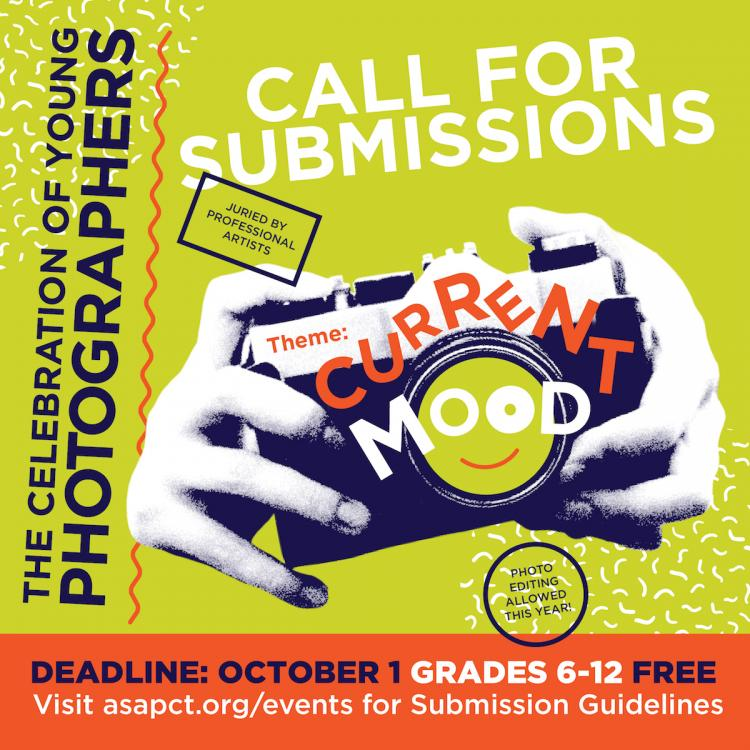 ASAP! CALL FOR SUBMISSIONS FOR THE 9TH ANNUAL CELEBRATION OF YOUNG PHOTOGRAPHERS