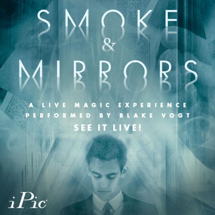 Smoke & Mirrors with Blake Vogt