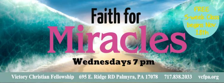 Faith for Miracles Free Classes
