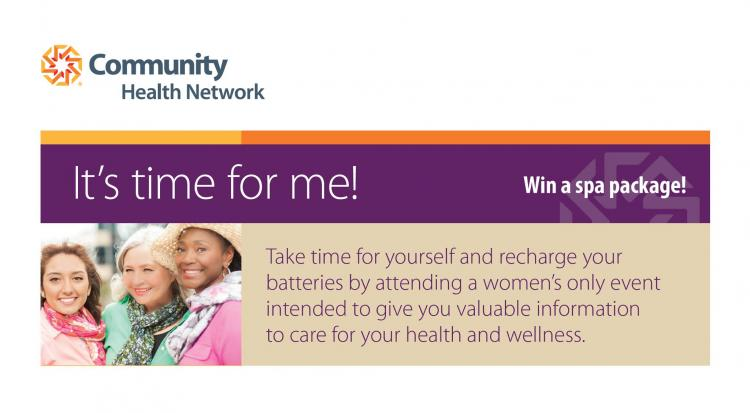 It's time for me! Hosted by Community Health Network
