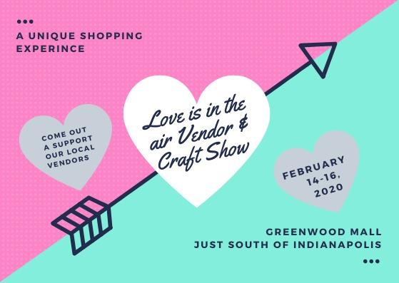 Love is in the Air Vendor & Craft Show