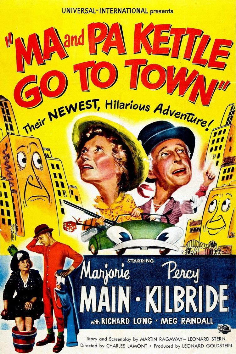 Ma & Pa Kettle Go to Town - Artcraft Theatre