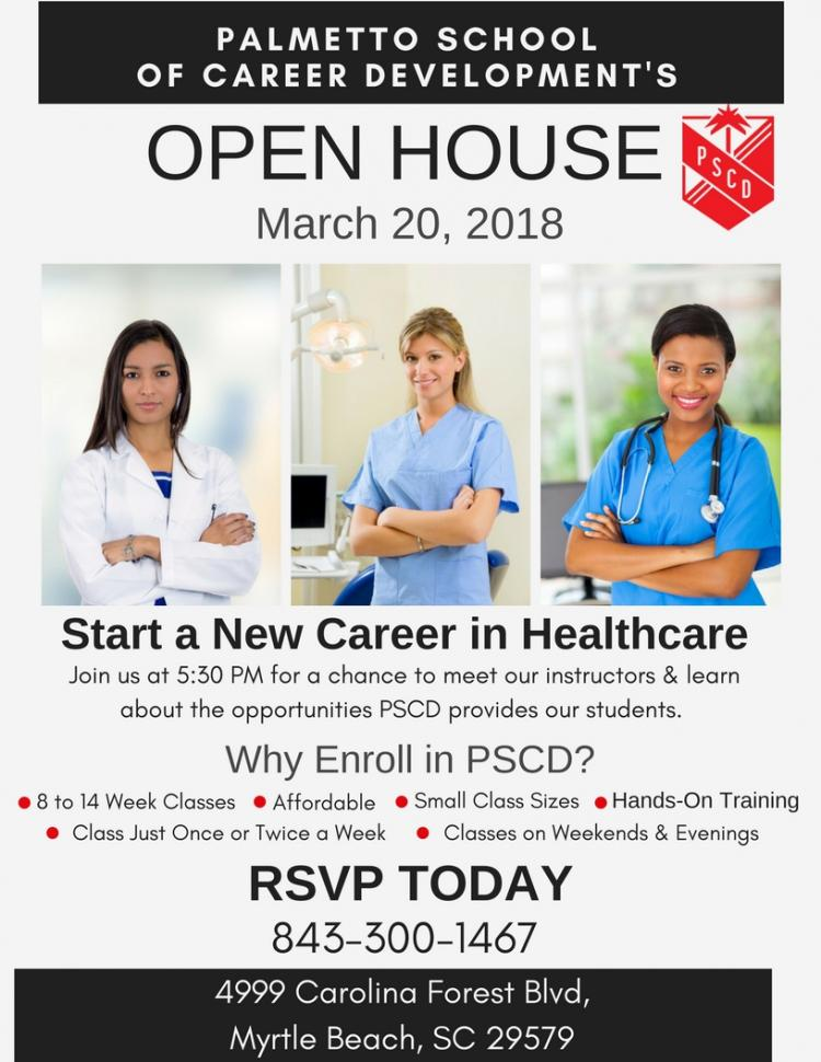 Make Plans to Attend Palmetto School of Career Development OPEN HOUSE March 20th