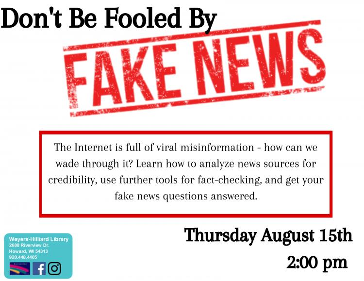 Don't Be Fooled by Fake News