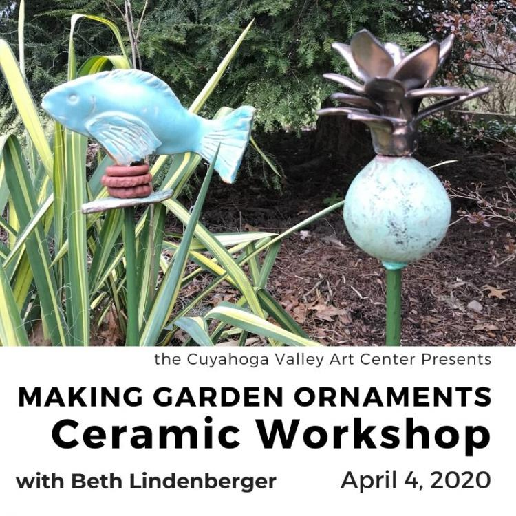 CERAMICS: MAKING GARDEN ORNAMENTS with Beth Lindenberger