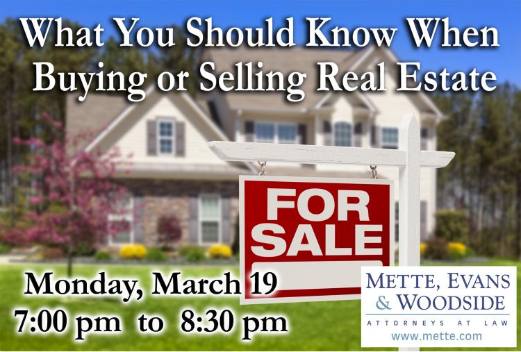 What You Should Know When Buying or Selling Real Estate