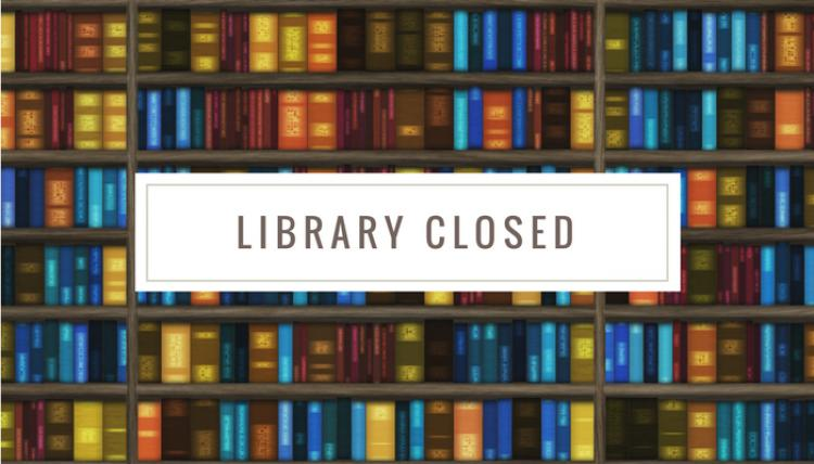 LIBRARY CLOSED (Lake Bluff Public Library)