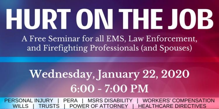 Hurt on the Job - Free Seminar for All First Responders